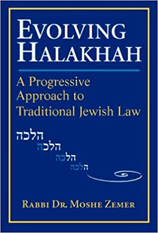Evolving Halakhah: A Progressive Approach to Traditional Jewish Law: Moshe  Zemer: 9781580230025: Traveller Location: Books