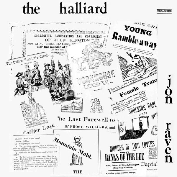 The Halliard : Jon Raven (Broadside BRO 106)
