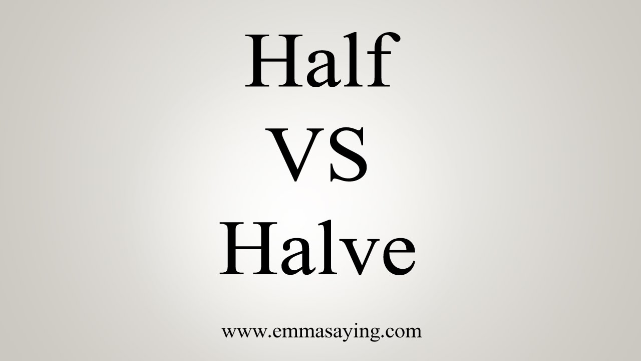 Half VS Halve pronunciation comparison tutorial