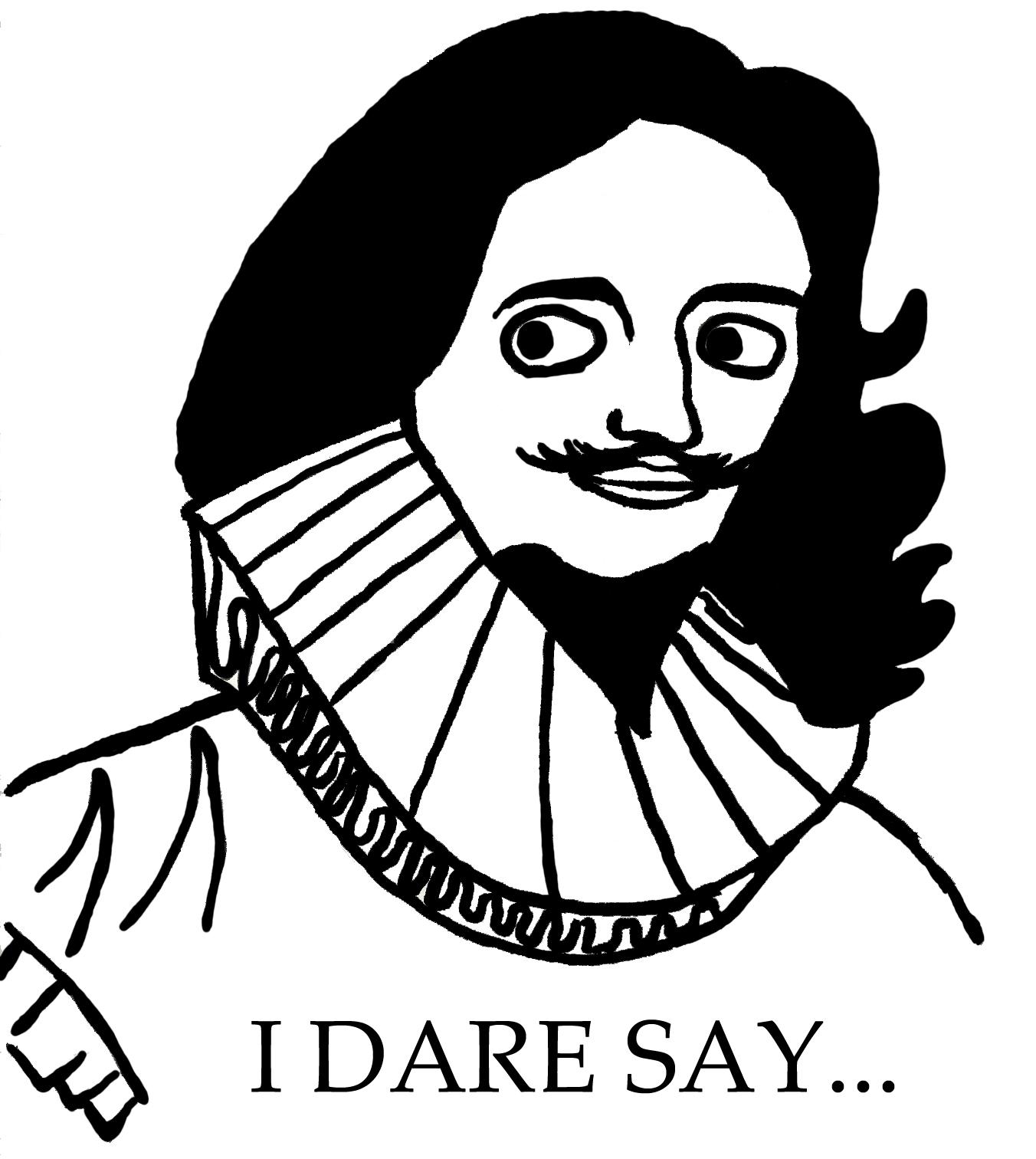 I Dare Say.