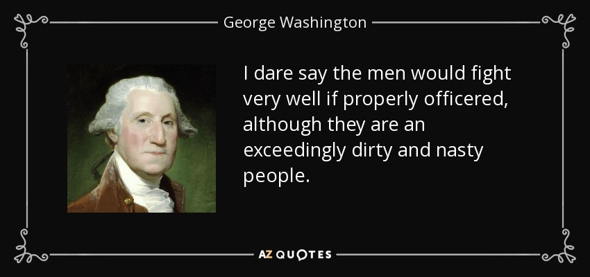 I dare say the men would fight very well if properly officered, although  they are