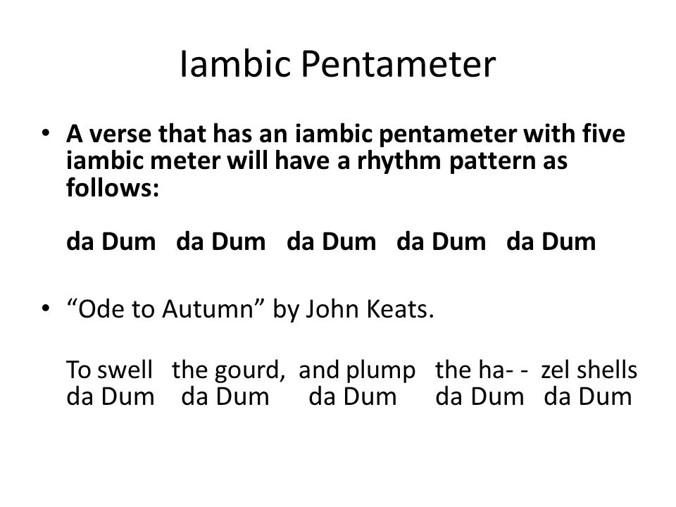 4 Iambic Pentameter