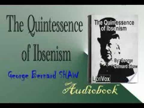 The Quintessence of Ibsenism Audiobook George Bernard SHAW