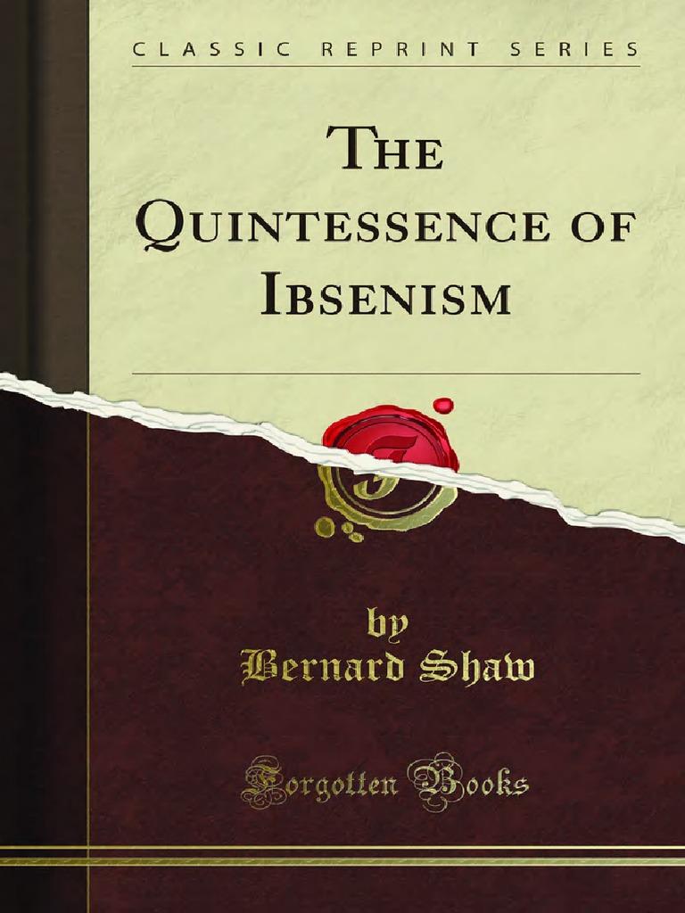 172055644-SHAW-Bernard-The-Quintessence-of-Ibsenism.pdf   Idealism    Rationalism