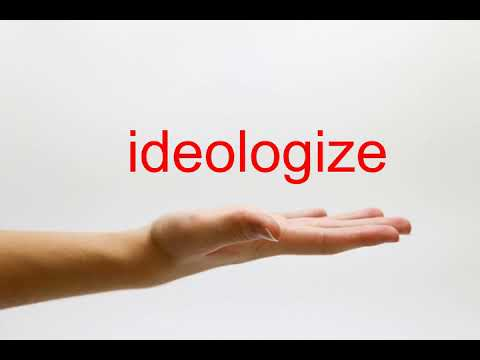 How to Pronounce ideologize - American English