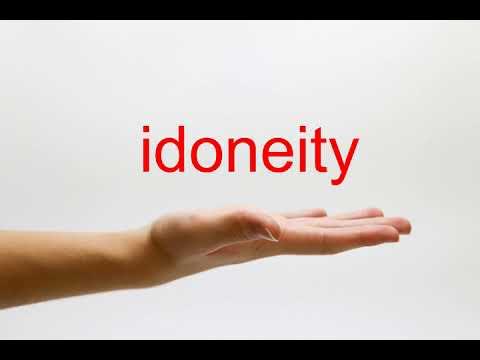 How to Pronounce idoneity - American English