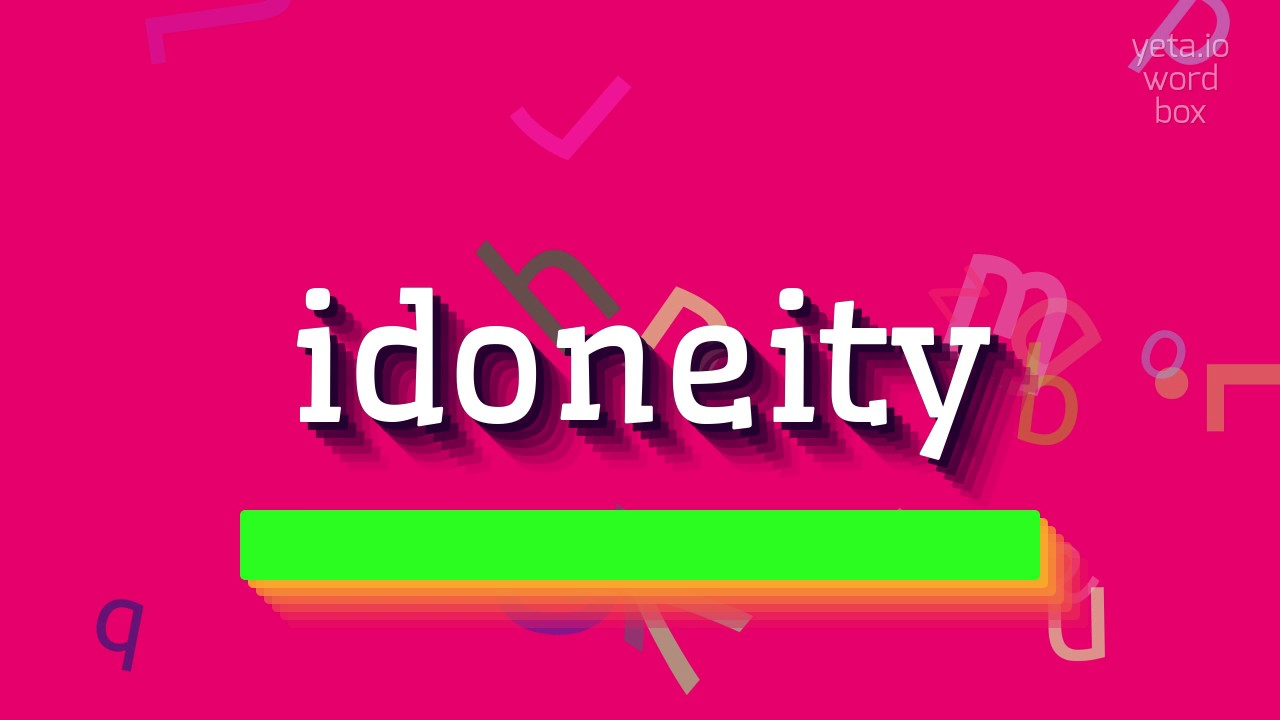 idoneity