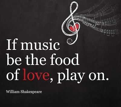 if music be the food of love play on (ACT 1, Scene 1))