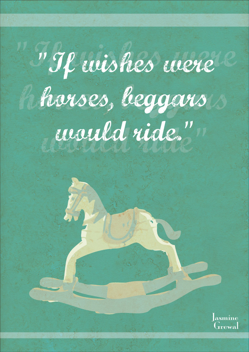 If Wishes Were Horses . . . May 15, 2012. This
