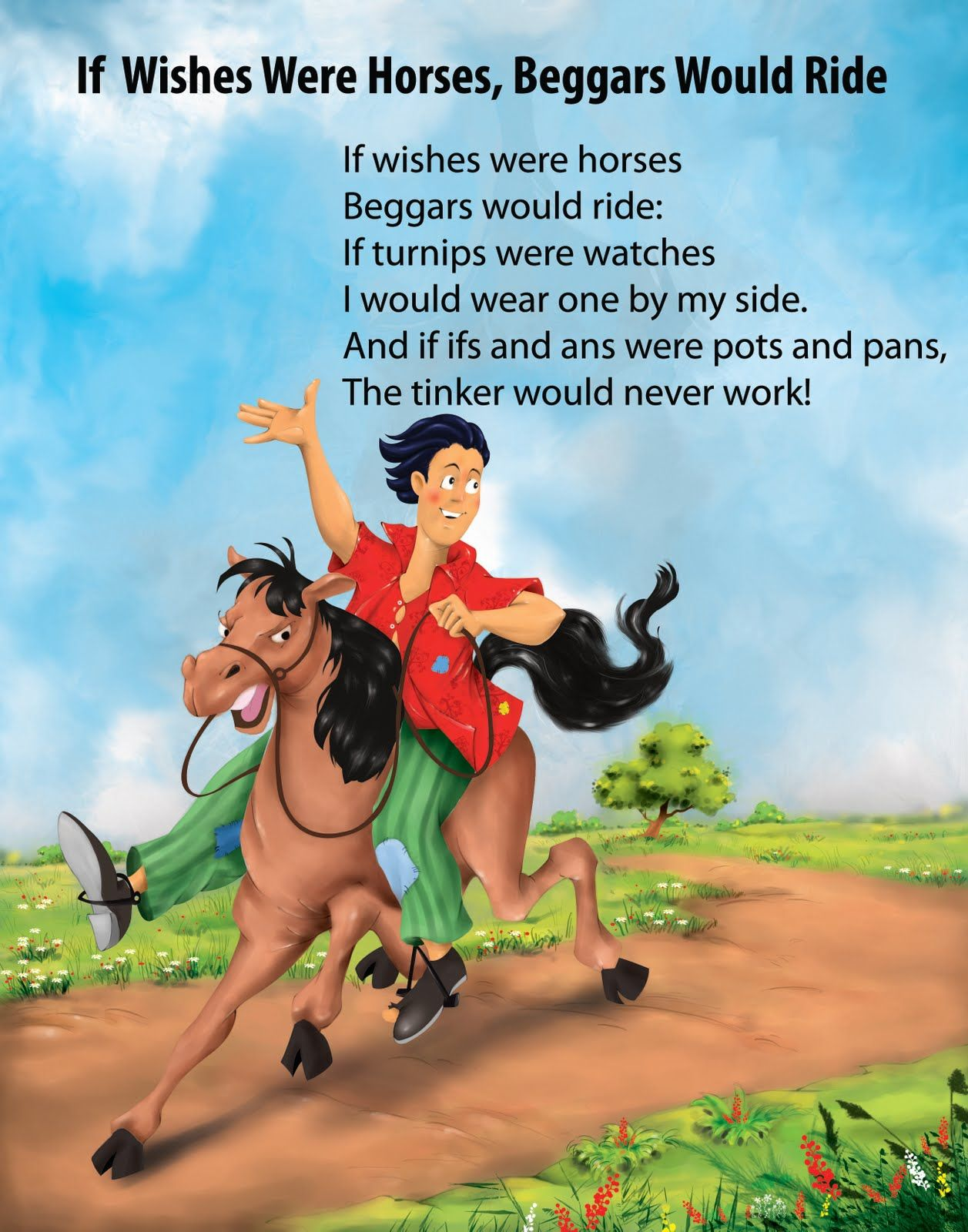 if wishes were horses poor men would ride - Google Search