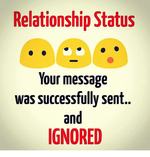 Memes, Relationship Status, and ?: Relationship Status Your message was  successfully sent and