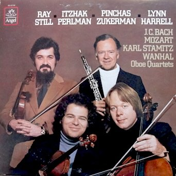 Ray Still - Itzhak Perlman - Pinchas Zuckerman, Lynn Harrell - Play Oboe  Quartets by