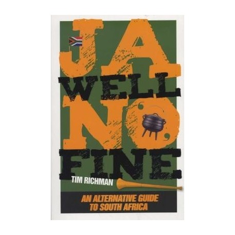 Ja Well No Fine - An Alternative Guide To South Africa