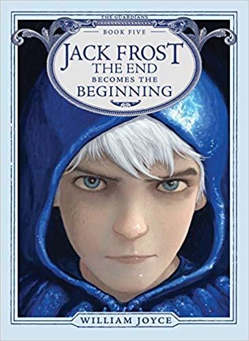 Jack Frost: The End Becomes the Beginning (Guardians): Amazon.es: William  Joyce: Libros en idiomas extranjeros