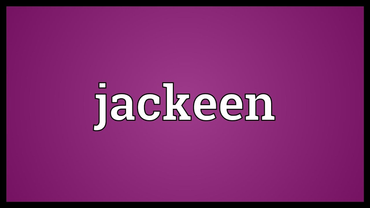 Jackeen Meaning