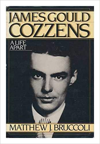 James Gould Cozzens: A Life Apart: Matthew Joseph Bruccoli: 9780151460489:  Traveller Location: Books