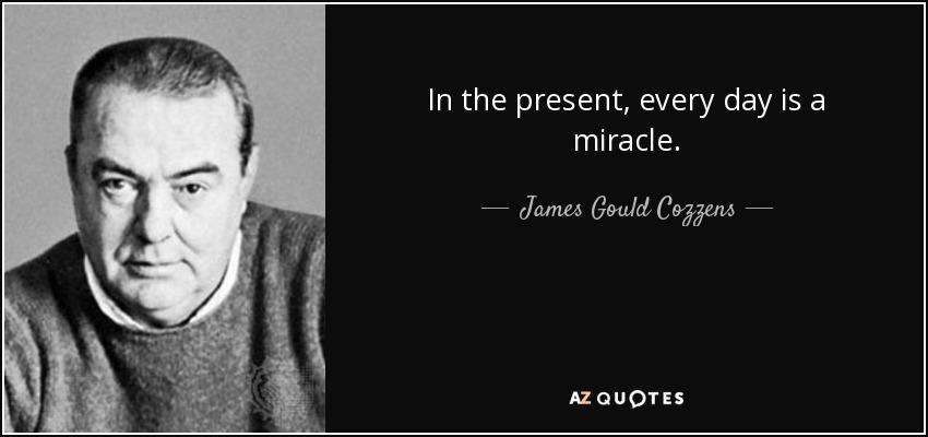 James Gould Cozzens Quotes