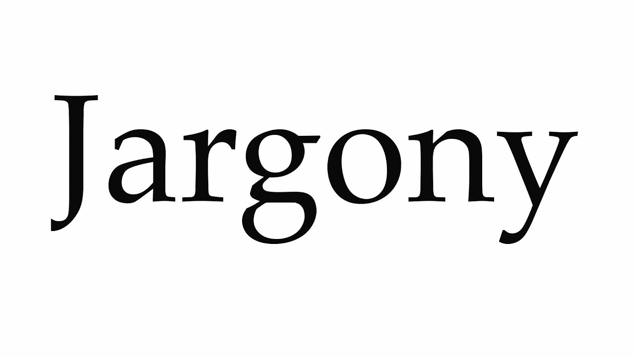 How to Pronounce Jargony