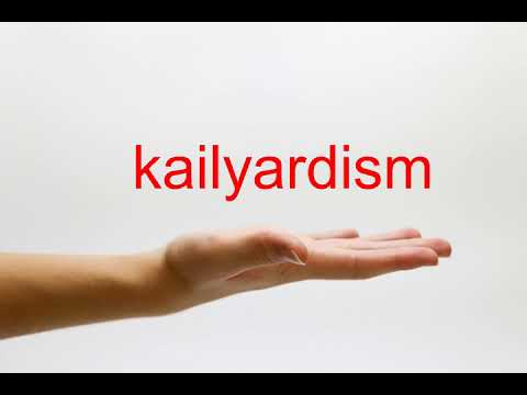 How to Pronounce kailyardism - American English