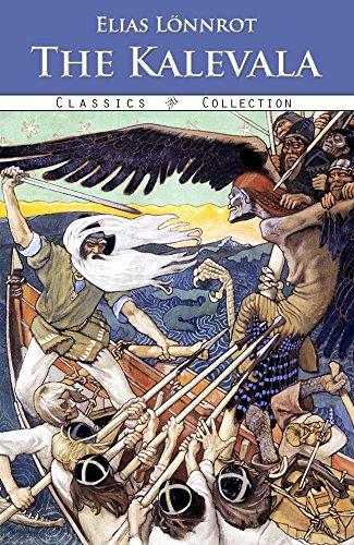 The Kalevala (Illustrated) by [Lönnrot, Elias]