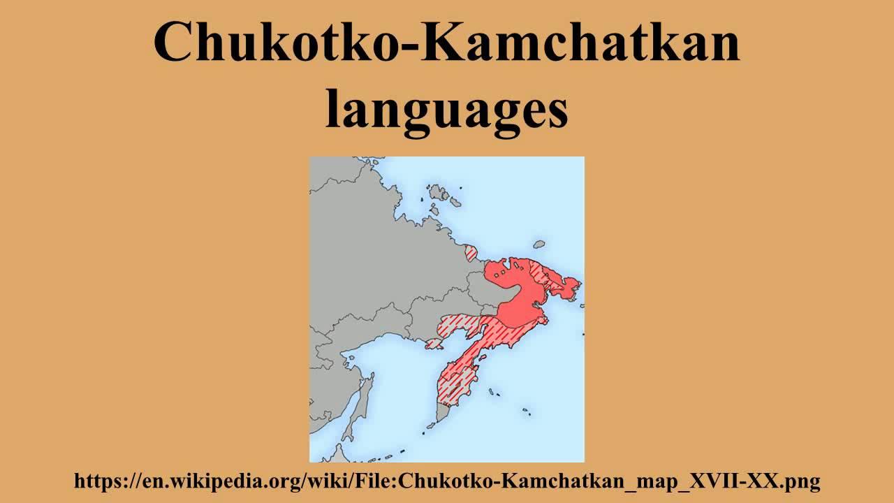Chukotko-Kamchatkan languages