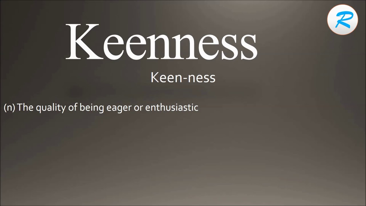 How to pronounce Keenness | Keenness Pronunciation | Keenness meaning | Keenness definition