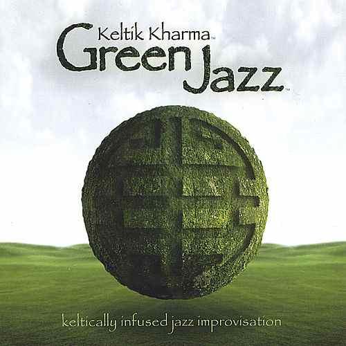 Green Jazz de Keltik Kharma