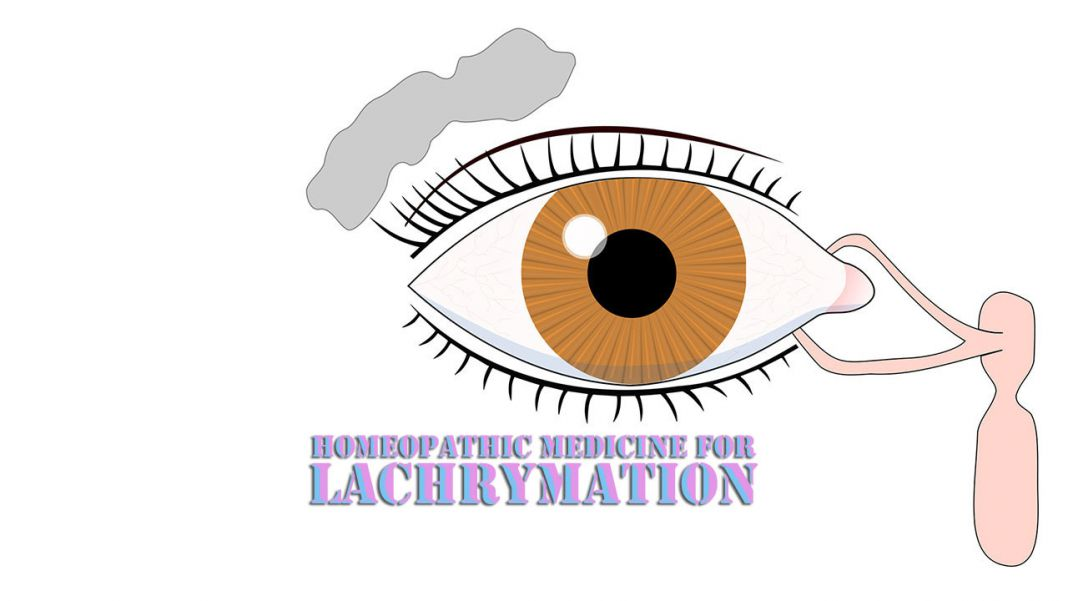 Homeopathic Medicine for Lachrymation — Homeopathic Medicine 4 All Disease