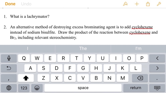 Question: What is a lachrymator? An alternative method of destroying excess  brominating agent is to add cy.