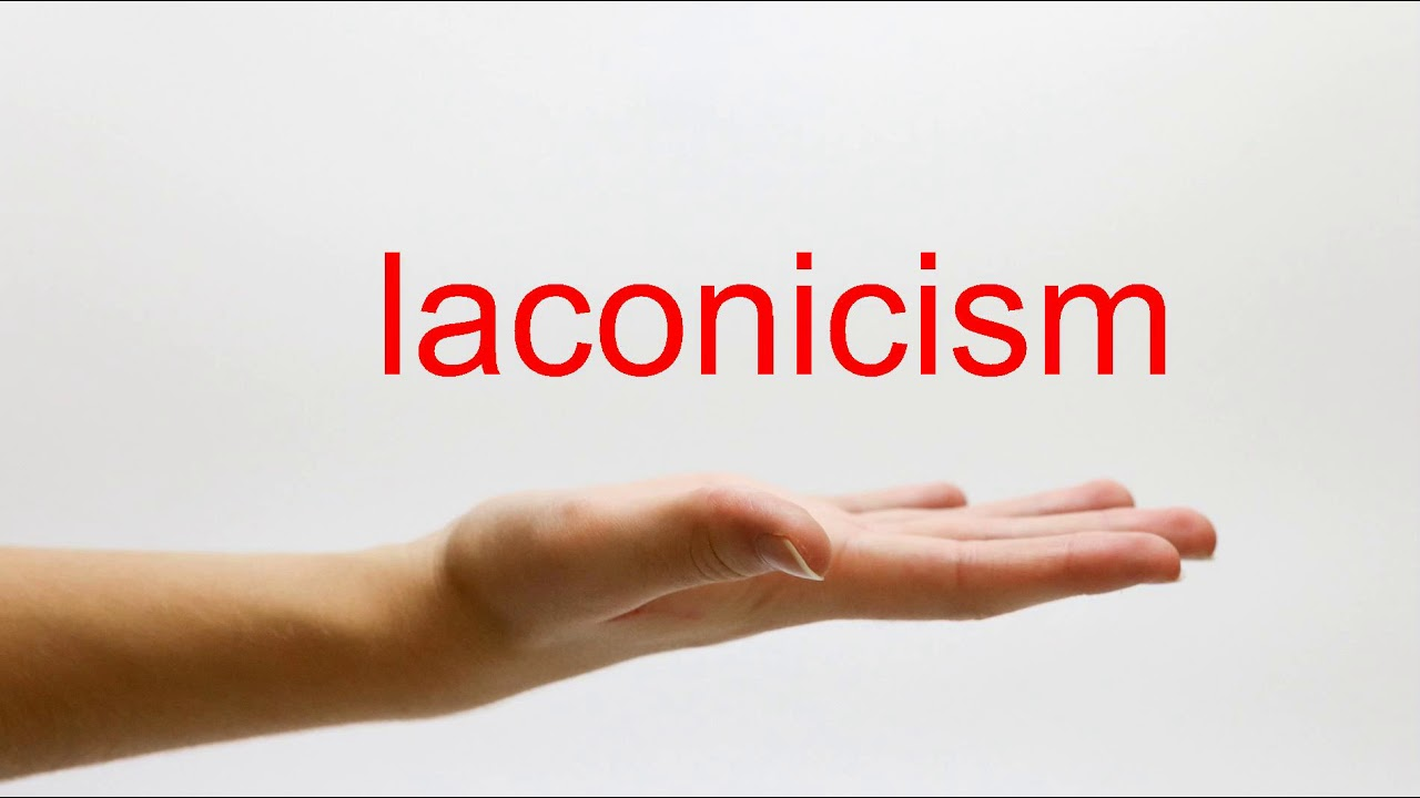 How to Pronounce laconicism - American English