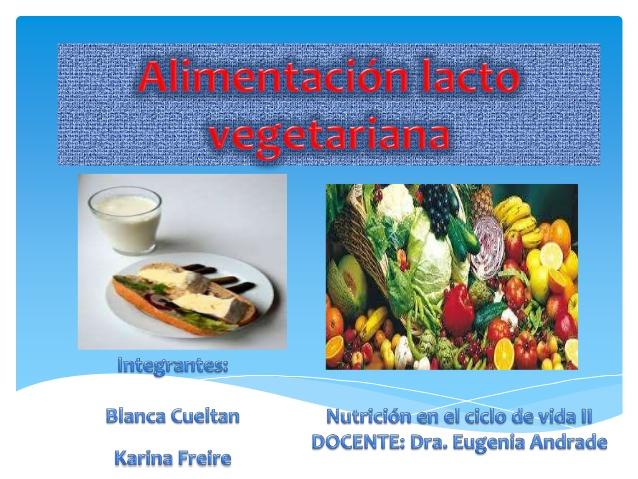 Tipo de alimentación vegetariana basada en el consumo de alimentos de  origen vegetal que incluye