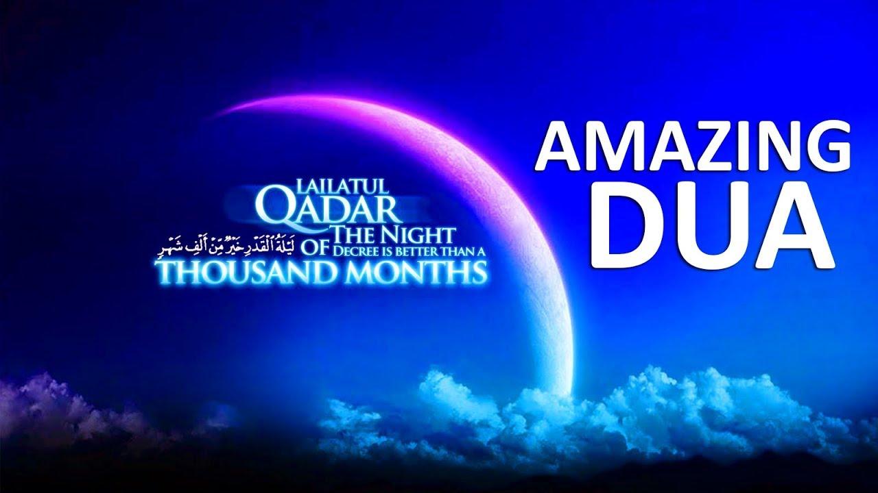 AMAZING DUA FOR Laylat al-Qadr RAMADAN 2018 ?